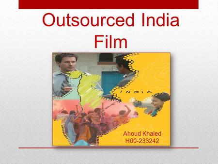 Cultural conflict in outsourced film