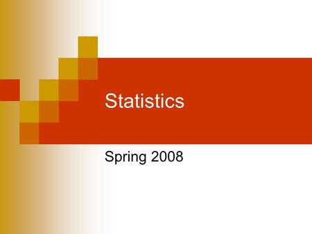 Statistics Spring 2008. Introduction2 Wed, Aug 22, 2007 Introduction Dr. Robb T. Koether Office: Bagby 114 Office phone: 223-6207 Home phone: 392-8604.