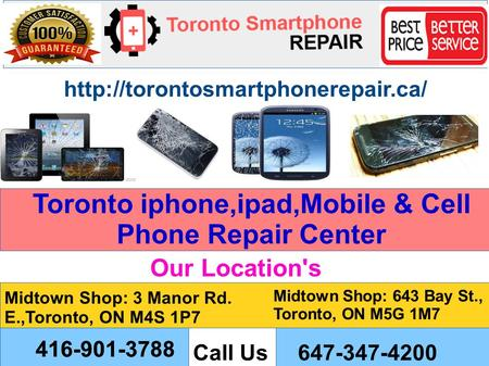 Toronto iphone,ipad,Mobile & Cell Phone Repair Center  Call Us Midtown Shop: 3 Manor Rd. E.,Toronto, ON M4S 1P7 Midtown.