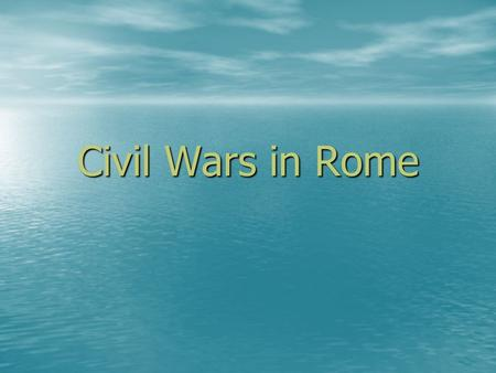 Civil Wars in Rome. Reform Failed Reformers are people who try to change things for the better. They wanted to solve the problems between the rich and.