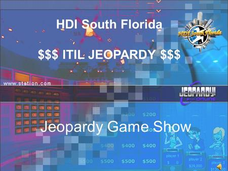 HDI South Florida $$$ ITIL JEOPARDY $$$ Jeopardy Game Show.