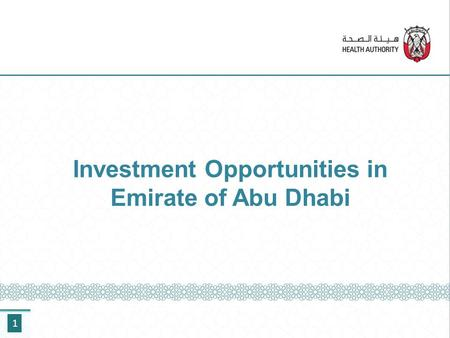 Investment Opportunities in Emirate of Abu Dhabi 1.