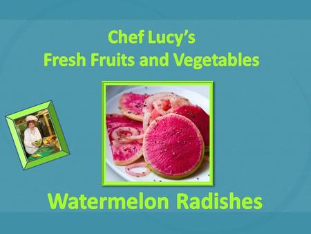 Watermelon radishes are a root vegetable that are green on the outside and pink on the inside, just like a watermelon fruit They grow much larger than.