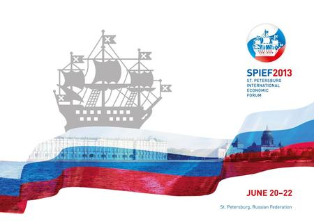 St. Petersburg, Russian Federation. ABOUT SPIEF FINDING COMMON PURPOSE AND FORGING SOLUTIONS The St. Petersburg International Economic Forum (SPIEF) was.