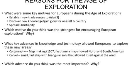 REASONS FOR THE AGE OF EXPLORATION
