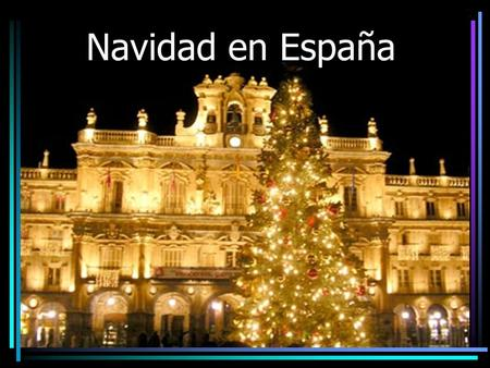 Navidad en España. La celebración If you want to spend Christmas in Spain you should plan on spending a month there because Christmas in Spain is a very.