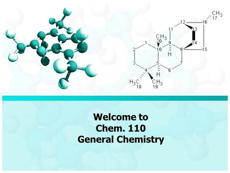 Welcome to Chem. 110 General Chemistry. Dr. Salem Bawaked Professor assistant of Physical Chemistry Where you can find me? Factuality of science – Fourth.
