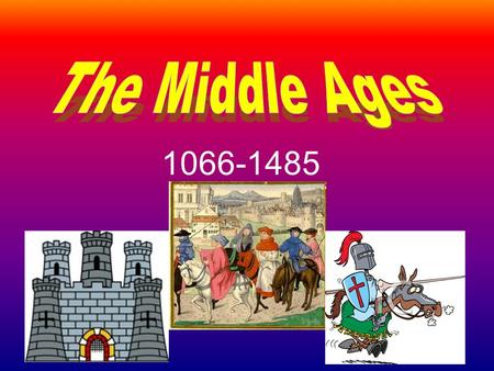 1066-1485. Life in Medieval Society History of the Times Medieval society was dependent on strictly defined social classes—nobility, knights, priests,