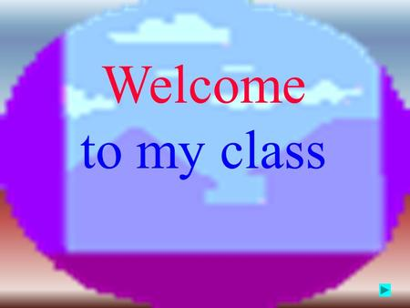 Welcome to my class 高一下册 Unit20 Humour 胡三元 2007.6.17.