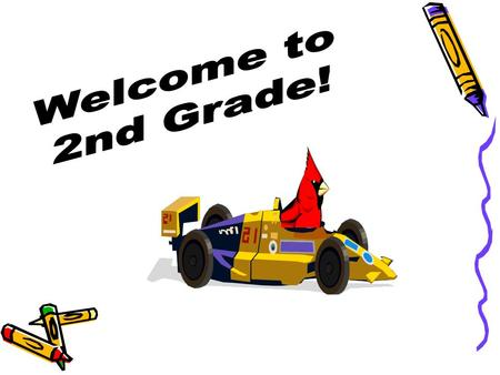 Welcome to Second Grade!  Welcome to 2 nd Grade in Mrs. Shotts' Class!
