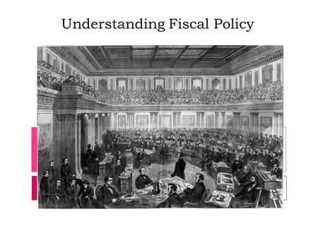 Understanding Fiscal Policy. Revenues vs. Expenses  Budgets: tools used by consumers and the government to better manage their resources  Federal Budget: