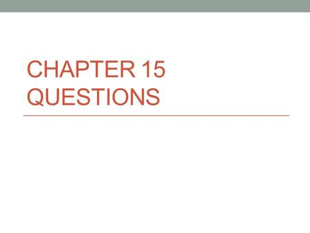 CHAPTER 15 QUESTIONS. Question #1 What is a bureaucracy? A large, complex, administrative structure that handles the everyday business of an organization.