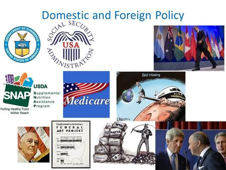 Domestic and Foreign Policy. Opening Activity Essential Question What impact does domestic and foreign policy have on the citizens of the United States?