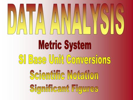 SI Base Units, Metric System, Factor Label Method ConversionsSI Base Units, Metric System, Factor Label Method Conversions.