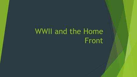 WWII and the Home Front. War Time Production  Wartime production By the end of the war Canada had produced:  16, 000 aircraft  741 naval vessels 
