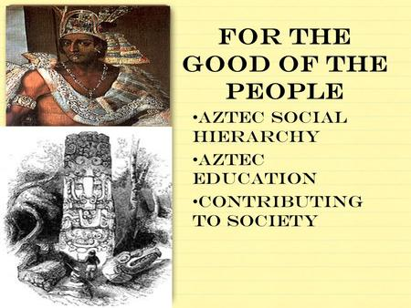 An analysis of the aztec indians rule in southern and central mexico