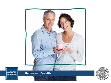Retirement Benefits. Insurance Planning & Premiums.