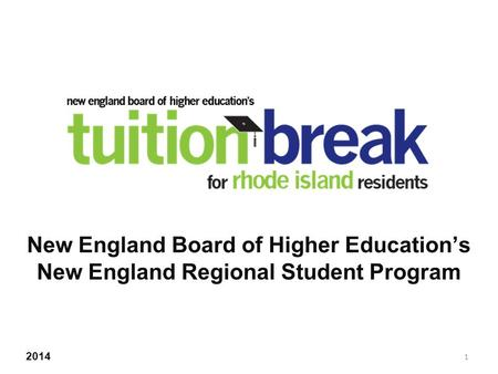 New England Board of Higher Education's New England Regional Student Program 2014 1.