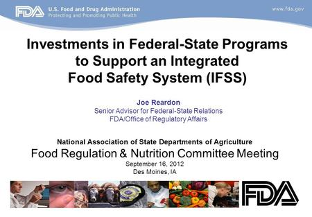 1 National Association of State Departments of Agriculture Food Regulation & Nutrition Committee Meeting September 16, 2012 Des Moines, IA Joe Reardon.