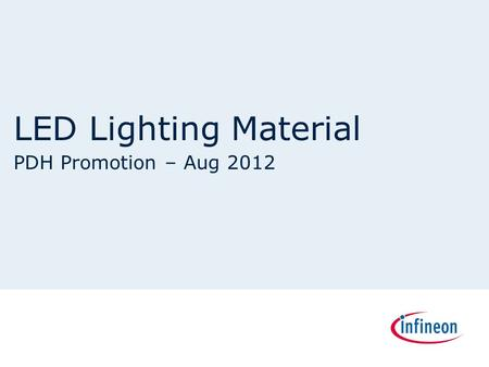 LED Lighting Material PDH Promotion – Aug 2012. Decentralized Front Light Module – LED Lighting Light Levelling Curve Light Stepper Motor Driver Decentralized.