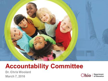 Accountability Committee Dr. Chris Woolard March 7, 2016.
