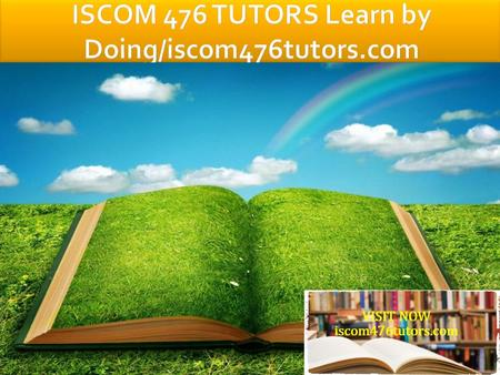 ISCOM 476 Entire Course FOR MORE CLASSES VISIT www.iscom476tutors.com ISCOM 476 Week 1 DQ 1 ISCOM 476 Week 1 DQ 2 ISCOM 476 Week 2 Learning Team Riordan.
