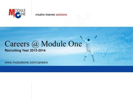 1 Module One Recruiting Year 2013-2014