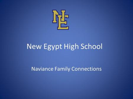 New Egypt High School Naviance Family Connections.
