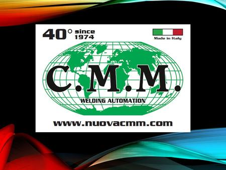 NUOVA C.M.M. C.M.M s.n.c. Coparthnership was born in 1974 as a company for mechanical engineering and metal work. In 1986 C.M.M. moved from Coparthnership.