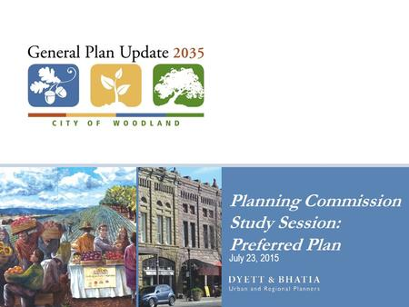 Planning Commission Study Session: Preferred Plan July 23, 2015.