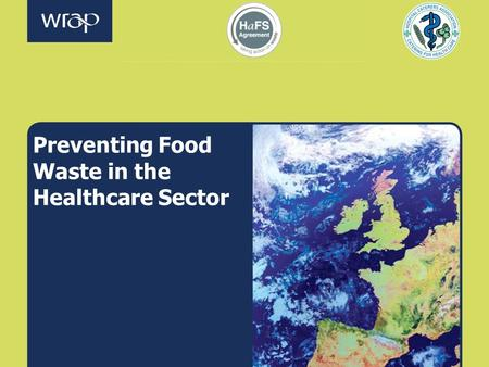 Preventing Food Waste in the Healthcare Sector. INTRODUCTION.