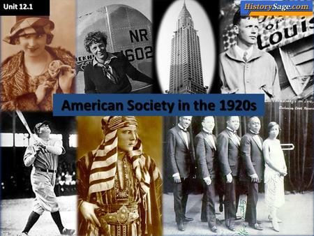 Unit 12.1 American Society in the 1920s. The Culture of Modernism: the Arts and Mass Entertainment.