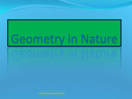 Www.assignmentpoint.com. Geometry is a Greek word meaning earth measure. www.assignmentpoint.com.