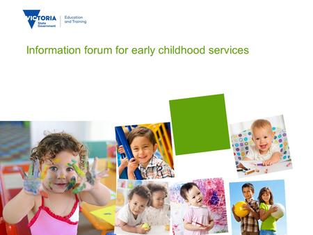 Information forum for early childhood services. QUALITY ASSESSMENT & REGULATION DIVISION This presentation: National updates Assessment and rating progress.