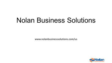 Nolan Business Solutions www.nolanbusinesssolutions.com/us.