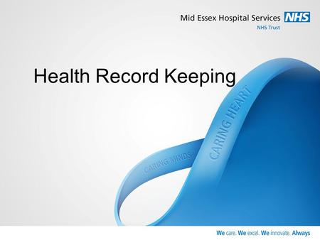 "Health Record Keeping. The Data Protection Act 1998 defines a health record as ""consisting of information about the physical or mental health or condition."