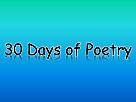 30 Days of Poetry.
