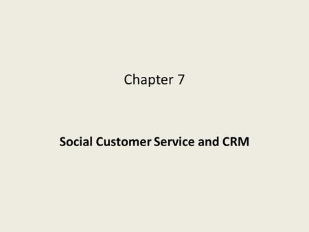 Social Customer Service and CRM