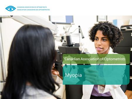 Canadian Association of Optometrists Myopia. Myopia, or Nearsightedness is a visual condition in which near objects are seen clearly, but distant objects.