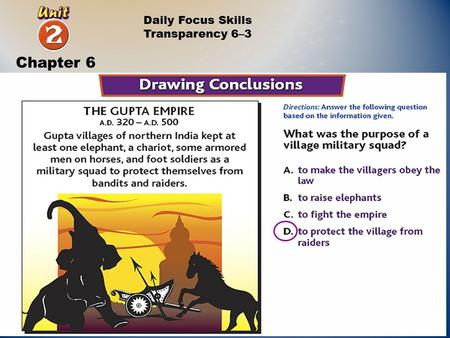 Daily Focus Skills Transparency 6–3 Chapter 6. India's First Empires Chapter 6 Section 3.