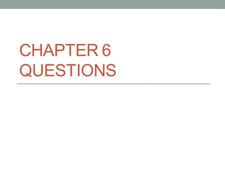 CHAPTER 6 QUESTIONS. Question #1 The following dates represent stages of the expansion of the American electorate. Next to each date list what caused.