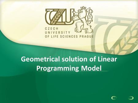 1 Geometrical solution of Linear Programming Model.