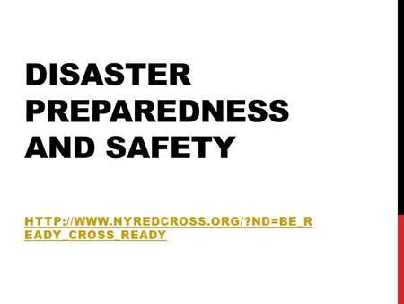 DISASTER PREPAREDNESS AND SAFETY  EADY_CROSS_READY.