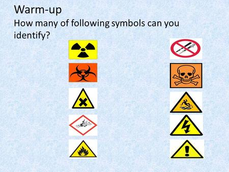 Warm-up How many of following symbols can you identify?