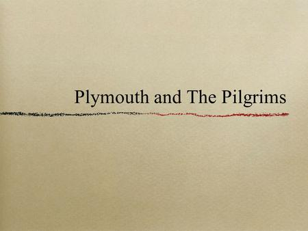 Plymouth and The Pilgrims. Religious Tensions Religious tensions in England high Protestant Reformation: reforming of religious beliefs and practices.