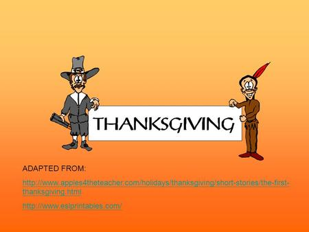 ADAPTED FROM:  thanksgiving.html