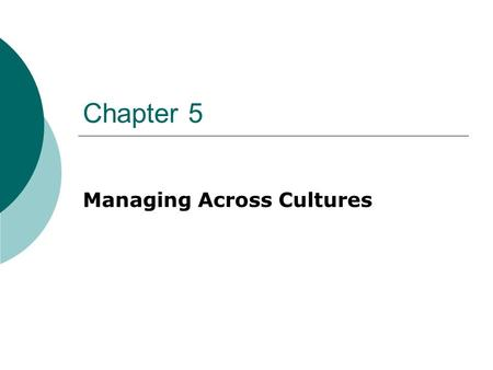 Chapter 5 Managing Across Cultures. Car Culture: Who's the leader?  Chart p. 140   012-09-04/china-slowing-auto- sales-still-eclipse-u-s-japan-