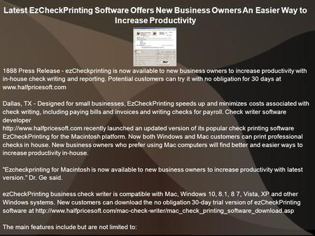 Latest EzCheckPrinting Software Offers New Business Owners An Easier Way to Increase Productivity 1888 Press Release - ezCheckprinting is now available.