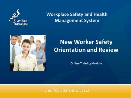 Text box Workplace Safety and Health Management System New Worker Safety Orientation and Review Online Training Module.