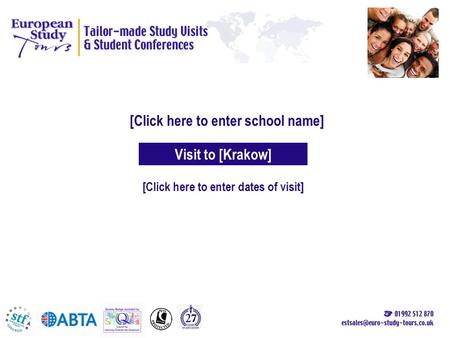 [Click here to enter school name] [Click here to enter dates of visit] Visit to [Krakow]